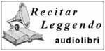 Recitar Leggendo Audiolibri