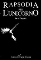 Copertina libro Oscar Cappelli: Rapsodia per l'Unicorno